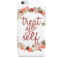 Treat Yo Self Floral Wreath iPhone Case/Skin