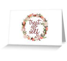Treat Yo Self Floral Wreath Greeting Card