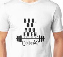 Fitness Leviosa? Unisex T-Shirt
