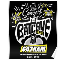 The Batcave Club Poster