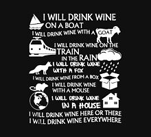 I Will Drink Wine Everywhere Unisex T-Shirt