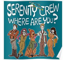 Serenity Crew, Where Are You Poster