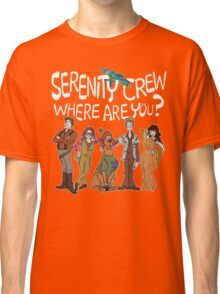 Serenity Crew, Where Are You Classic T-Shirt