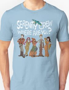 Serenity Crew, Where Are You Unisex T-Shirt