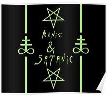 Manic & Satanic (Green) Poster