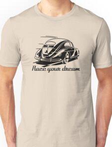 Beetle Car - Race your Dream Car Unisex T-Shirt