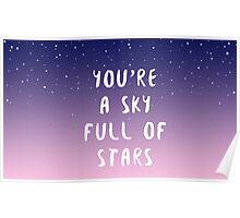 Sky full of stars Poster