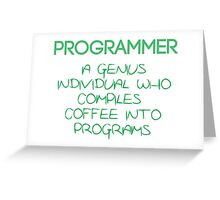 Programmer - genius Greeting Card