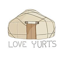 Love Yurts Photographic Print