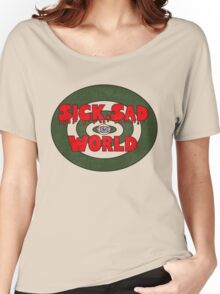 Sick, Sad World Women's Relaxed Fit T-Shirt