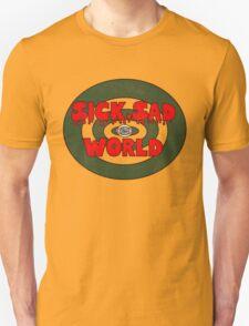 Sick, Sad World Unisex T-Shirt