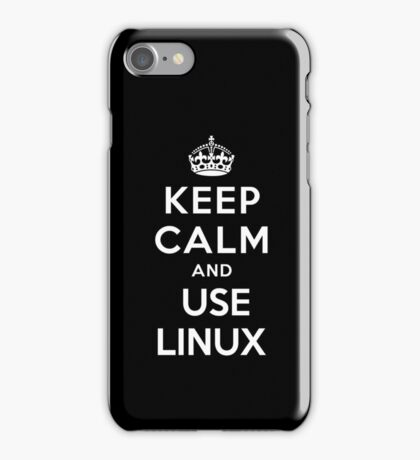 Keep Calm and You Linux T-Shirt iPhone Case/Skin