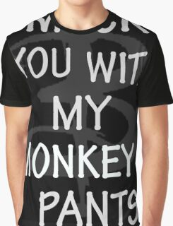 I Mock You…. Graphic T-Shirt