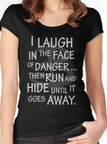 I laugh in the face of danger Women's Fitted Scoop T-Shirt