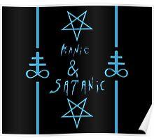 Manic & Satanic (Blue) Poster