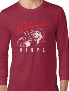 Delicious Vinyl Long Sleeve T-Shirt