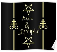 Manic & Satanic (Yellow) Poster