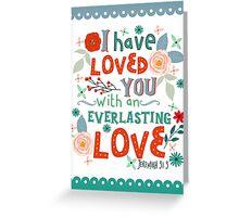 Jeremiah 31:3 Greeting Card