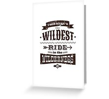 Big Thunder Mountain - Wildest Ride Greeting Card