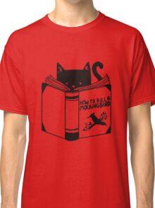 How to Kill a Mockingbird Classic T-Shirt