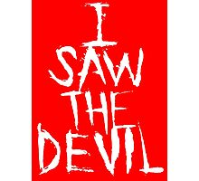 I SAW THE DEVIL Photographic Print