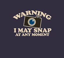 Warning I may snap at any time photography humor Classic T-Shirt