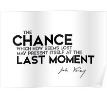 chance last moment - jules verne Poster