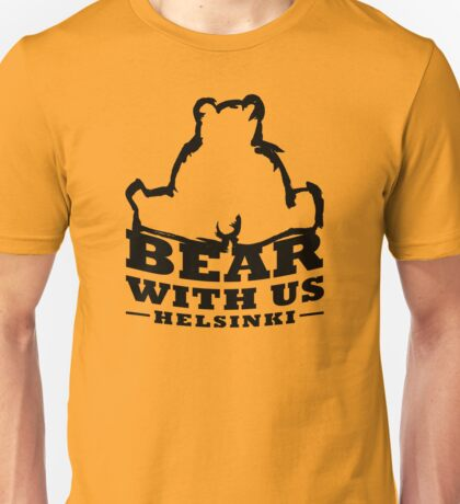 Bear With Us Helsinki, Sitting heavy bear Unisex T-Shirt