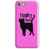 Equality MEOW kitty cat feminism iPhone Case/Skin