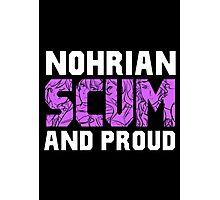 Nohrian Scum Ver. 5 Photographic Print