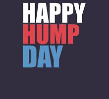 happy hump day Unisex T-Shirt