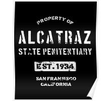 Property of Alcatraz Penitentiary Prison T-Shirt Poster