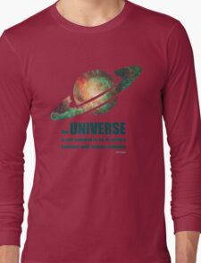 Carl Sagan - the Universe Long Sleeve T-Shirt