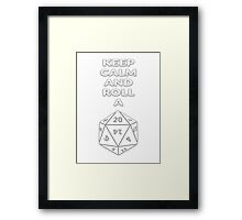 Keep calm and roll a d20 Framed Print