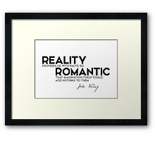 reality is romantic - jules verne Framed Print