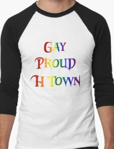 Gay Pride H Town Men's Baseball ¾ T-Shirt