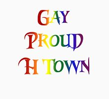 Gay Pride H Town Unisex T-Shirt