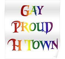 Gay Pride H Town Poster
