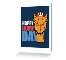 Hump Day - Wednesday Greeting Card
