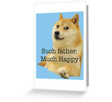Happy Father's Day - Doge Greeting Card