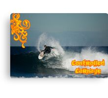 Controlled Carnage Canvas Print