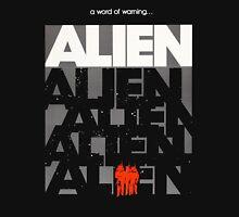 """A Word of Warning... ALIEN"" Alien movie poster T-shirt Unisex T-Shirt"