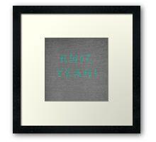 Knit, yeah! Framed Print