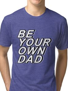 BYOD Tri-blend T-Shirt