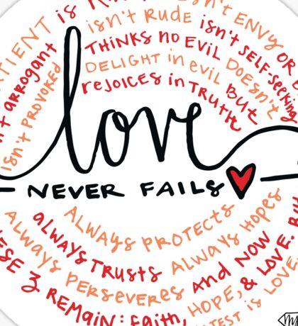 Love Never Fails Sticker