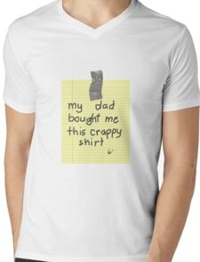 My Dad Bought Me This crappy Shirt Mens V-Neck T-Shirt
