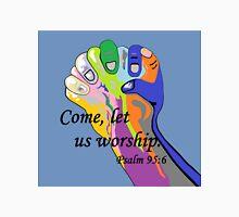 Come Let us Worship Unisex T-Shirt