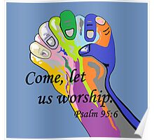 Come Let us Worship Poster