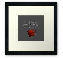 Mug of Hate Framed Print