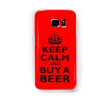 KEEP CALM, BUY A BEER, ON RED, UK, GB Samsung Galaxy Case/Skin